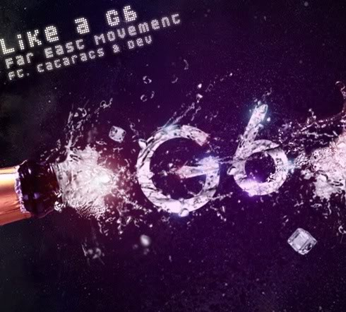 Far East Movement Ft. The Cataracs - Like A G6 (The Perez Brothers Remix)