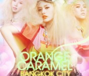 [Teaser] Orange Caramel: From Wonderland to Bangkok City