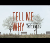 "Toheart Shows an Emotional Side in ""Tell Me Why"""